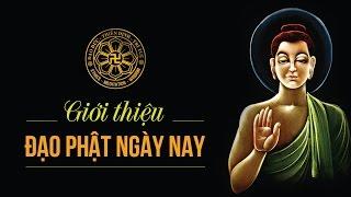 Giới thiệu Đạo Phật Ngày Nay