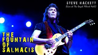 Steve Hackett  - The Fountain of Salmacis (Live at The Royal Albert Hall)