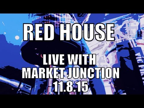 Red House - Market Junction Live