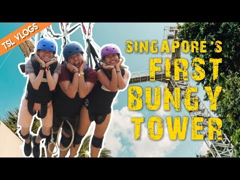 SINGAPORE'S FIRST BUNGY TOWER - AJ HACKETT SENTOSA | TSL Vlogs