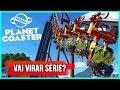 Conhecendo O Planet Coaster Jogo De Parque De Divers es