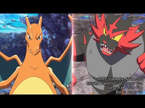 Charmeleon / Charizard Vs Incineroar -HD- Pokemon I Choose You AMV