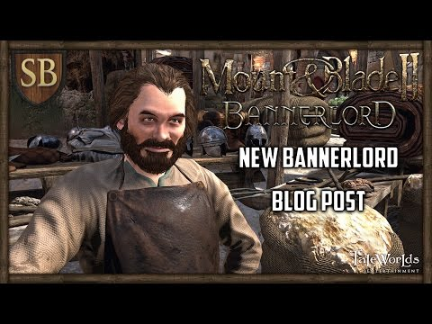 Mount & Blade II: Bannerlord Developer Blog 15 - Valuable Relationships (видео)