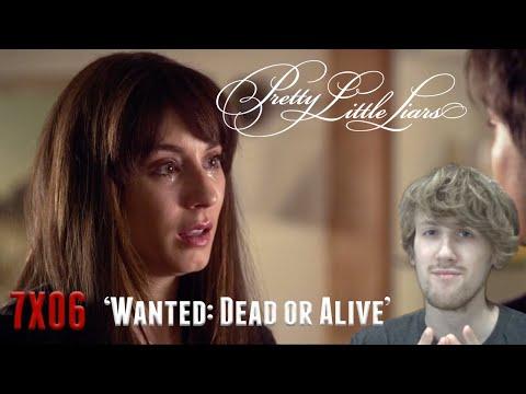 Pretty Little Liars Season 7 Episode 6 - 'Wanted: Dead or Alive' Reaction