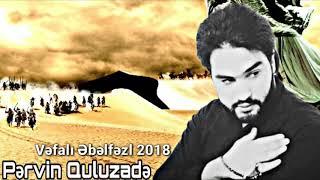 Pervin Quluzade - Vefali Ebelfez