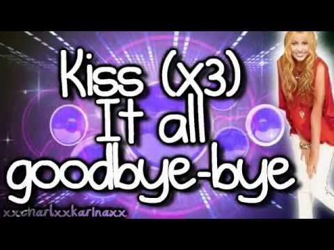 Tekst piosenki Hannah Montana - Kiss It Goddbye po polsku