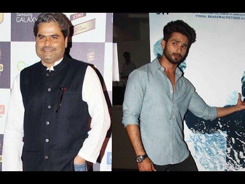 Why Did Shahid Kapur Agree To Work With Vishal Bha