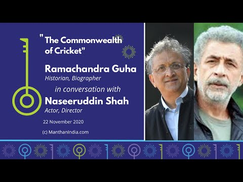 'The Commonwealth of Cricket 'on Manthan w/ Ramachandra Guha & Naseeruddin Shah[Subs in Hindi & Tel]