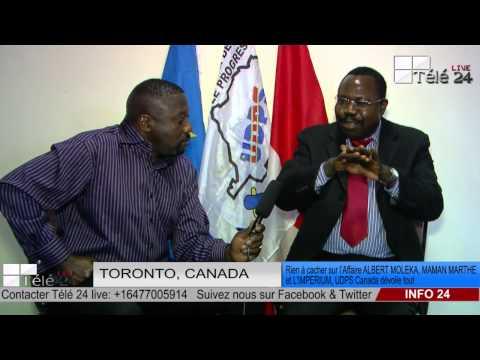 TÉLÉ 24 LIVE: Rien à cacher sur l'affaire ALBERT MOLEKA, MAMAN MARTHE et l'IMPERIUM, UDPS dévoile tout au Canada