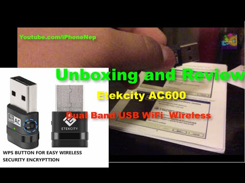 Unboxing & Review Etekcity AC600 Dual Band USB WiFi Dongle / Wireless Network Adapter with WPS