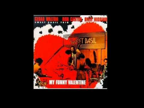 Sweet Basil Trio (Cedar Walton,Ron Carter,Billy Higgins) – My Funny Valentine