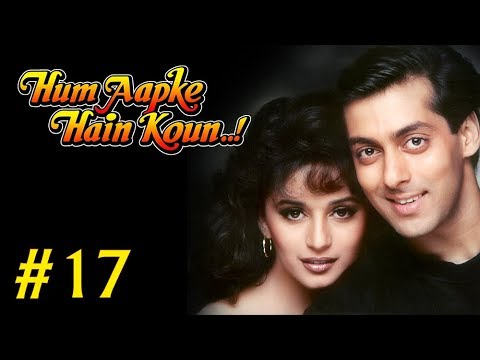 Hum Aapke Hain Koun Full Movie | (Part 17/17) | Salman Khan, Madhuri | Full Length Hindi Movie