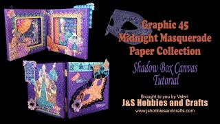 Graphic 45 Midnight Masquerade Canvas Shadow Box Project.Put on your favorite Mask and Party til Midnight. This project is gorgeous in every direction. Use it as a centerpiece on your table or hang it in your window. Graphic 45 Midnight Masquerade is a paper party filled with mystery, intrigue, and joyous celebration! Knowing that a party must have as much bling as possible, I embellished with Gold Washi tape, Bling on a roll and so much more. Sorry for the inconvenience but our website Blog is having issues so please locate the Free Mask pattern on our Facebook https://www.facebook.com/JandSHobbiesandCrafts/. Thank you.Products for this project can be purchased at www.jshobbies andcrafts.com.Products used:• Graphic 45 Midnight Masquerade Paper Pad• Petaloo Premier Flowers - Darjeeling Anenome Purple• Bling on a Roll Gold• Heartfelt Creations Fleur Border Basics• Heartfelt Creations Berry Blossoms Die HCD1-793• Heartfelt Creations Berry Blossoms Stamp HCPC-3731• Martha Stewart Paper Punch - Arbor Loop• Core'dinations Cardstock Value Pack 8.5~x11~ Black Cat• Flat Back Pearl Trim- White• Heidi Swapp Decorative Tape #313660• Heartfelt Creations Flower Shaping Essentials• Ranger Mini Glossy Accents • Bling Gems 1/4~• Wink of Stella• Stickles - Gold• Prills - Go Mango• Scor-Tape• Art Glitter Glue• Metal Glue Tip
