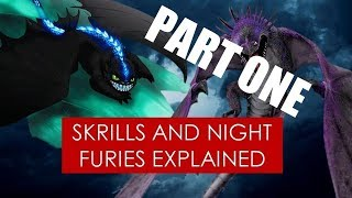 Video PART ONE: Are Night Furies and Skrills evolutionarily related? Theory [ How to Train Your Dragon ] MP3, 3GP, MP4, WEBM, AVI, FLV Juni 2018