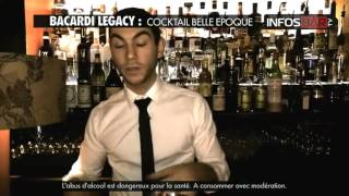 Video Bacardi Legacy : cocktail Belle Epoque by Benjamin Chiche MP3, 3GP, MP4, WEBM, AVI, FLV Juni 2017