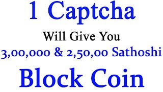 Black coin account create :- http://linkshrink.net/7jALbFWebsite 1:- http://linkshrink.net/7wNWjrWebsite 2:- http://linkshrink.net/7TSGjjHi friends welcome to Technic Tech channel and today I am going to share I Captcha Will give you 3,00,000 & 2,50,000 Sathoshi As Block Coin  Live Payment Proof Added  BLK. In this video I also added How to Create a Block Coin [ BLK ] Account. Thanks for watching and hit like to this video....******************************************************************JOIN Technic Tech Whatsapp Group & Support us : https://chat.whatsapp.com/E1WSGkIMN551y5CzoEz2ep******************************************************************Like My Facebook Page :- https://www.facebook.com/TechnicTechFollow Me On Google+ :- https://plus.google.com/b/111856524282932590081Subscribe Me :- https://www.youtube.com/channel/UCn7tQqwYbs6ZLzhEN76uZ-A?sub_confirmation=1