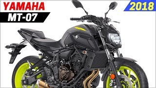 2. NEW 2018 Yamaha MT-07 - Getting A Few Updates Specs