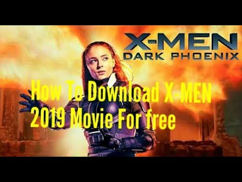 How to Download   X-Men: Dark Phoenix    2019 Hindi Dubbed    720p    FOR FREE   