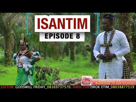 ISANTIM FULL MOVIE EPISODE 8