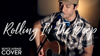 Adele - Rolling In The Deep (Boyce Avenue acoustic cover) on iTunes & Spotify