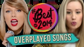 10 Most Overplayed Songs of 2014