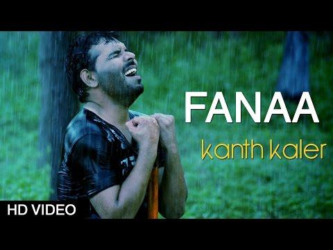 New Punjabi Songs 2014   Fanaa   Kanth Kaler   Latest Punjabi Songs 2014   Full HD