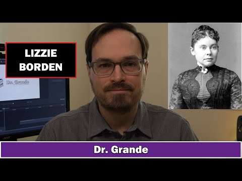 Lizzie Borden Case | Mental Health, Personality, & Psychopathy