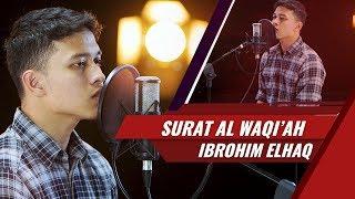 Video Beautiful Recite Surat Al Waqiah Ibrohim Elhaq 2017 MP3, 3GP, MP4, WEBM, AVI, FLV Agustus 2018