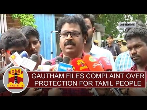 Cauvery-issue-Director-Gautham-files-complaint-to-DGP-over-protection-for-Tamil-people-at-Karnataka