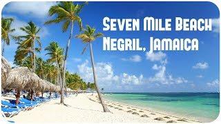 Negril Jamaica  City new picture : Seven Mile Beach, Negril, Jamaica