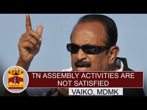 Tamil-Nadu-Assembly-Activities-are-not-Satisfied--Vaiko-Thanthi-TV