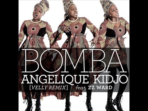 Angelique Kidjo ft. ZZ Ward - Bomba  - Velly remix (Official Lyric Video)