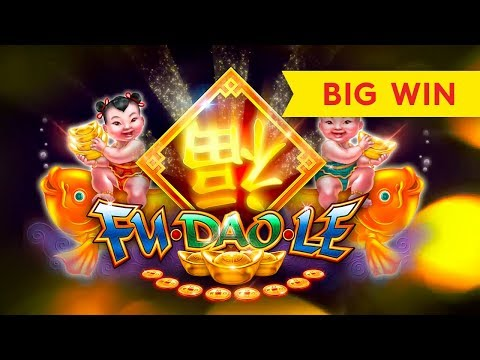 GOOD FORTUNE ARRIVES! Fu Dao Le Slot – BIG WIN!