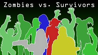 Zombies vs Survivors!