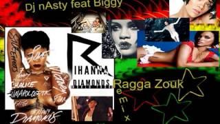 Diamonds (ragga Zouk Remix) - Rihanna,dj Nasty Ft Biggy