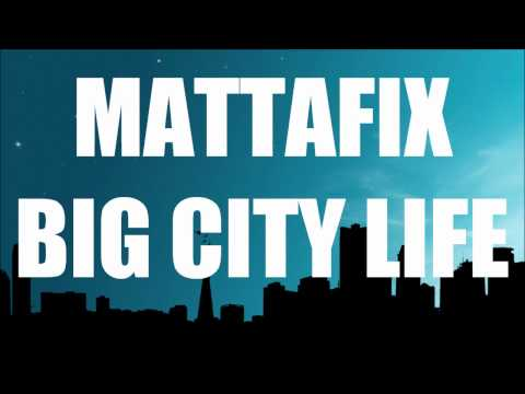 Big City Life - Mattafix [HD]