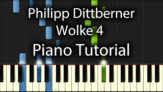 Philipp Dittberner & Marv - Wolke 4 Tutorial (How To Play On Piano)