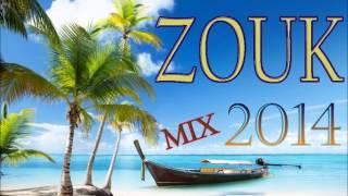 [Nouveauté Zouk 2014] - Zouk Mix 2014