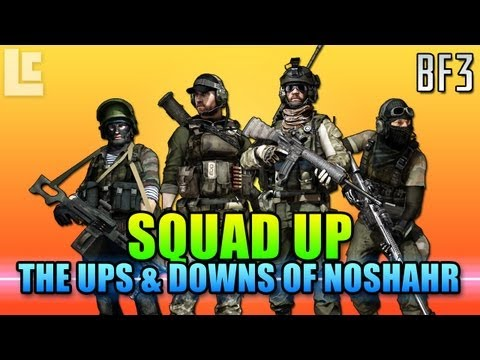 Squad Up – Ups & Down Of Noshahr Canals (Battlefield 3 Gameplay/Commentary)