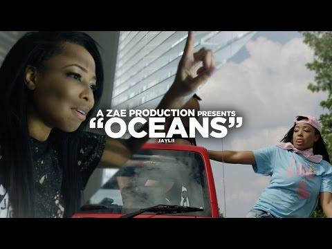 Jaylii – Oceans (Official Video)
