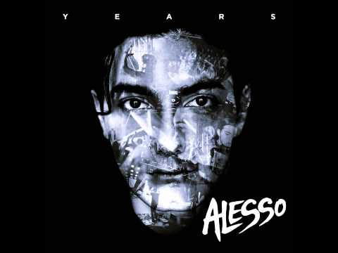 Alesso & Matthew Koma - Years (Vocal Extended Mix)
