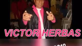 Video Enganchado Victor Herbas! 2018 MP3, 3GP, MP4, WEBM, AVI, FLV Juni 2019