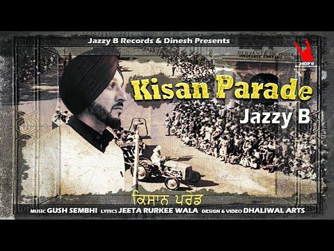 Kisan Parade | ਕਿਸਾਨ ਪਰੇਡ | Jazzy B | Gush Sembhi | Jeeta Rudkee Wala | 26 Jan Tractor Parade