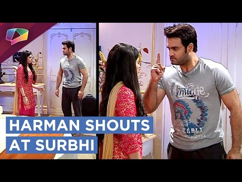 Harman Shouts At Surbhi | Surbhi Plans Against Sau