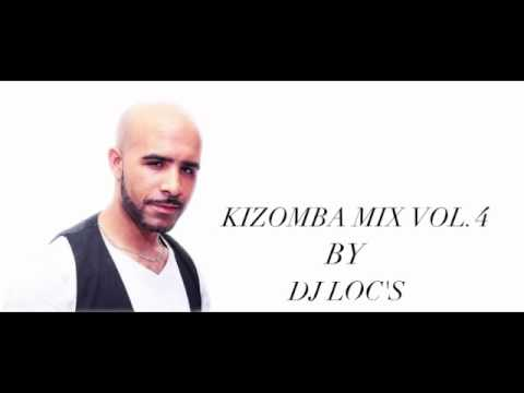 KIZOMBA MIX VOL 4 BY DJ LOC'S