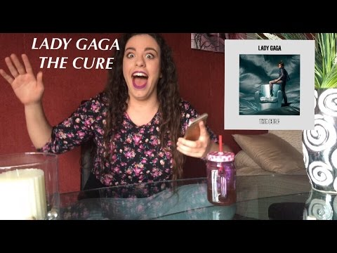LADY GAGA - THE CURE   REACTION