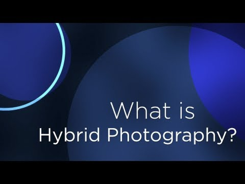 What is Hybrid Photography?  Will Crockett Explains