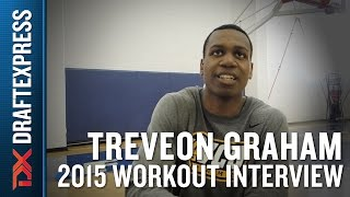 Treveon Graham 2015 NBA Draft Workout Interview