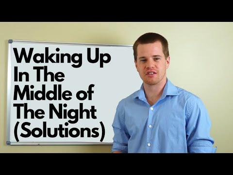 Waking Up In The Middle of The Night (Solutions)