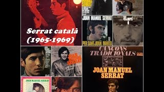 Joan Manuel Serrat en Català de 1965 a 1969 Aquestes son les cançons per ordre d'edició, no hi seguit l'ordre de les edicions dels discos. Estas son las ...